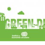 Le Green Deal, un outil au service de l'économie circulaire