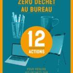 Publication du guide « Zéro déchet au bureau »
