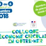 Save the date! Colloque en Guadeloupe «Accélérer le déploiement de l'économie circulaire en Outre-Mer»