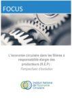 FOCUS – L'économie circulaire dans les filières à Responsabilité Elargie des Producteurs (REP) : perspectives d'évolution