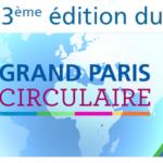 Grand Paris Circulaire 3ème édition