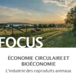 Focus I Économie circulaire et bioéconomie – L'industrie des coproduits animaux
