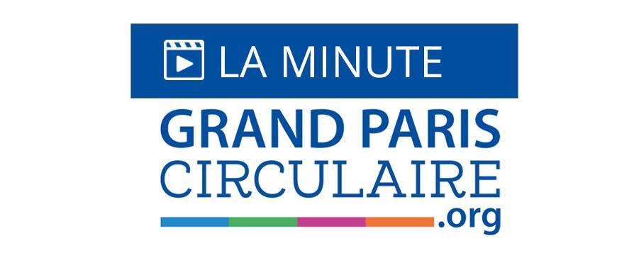 Minute du Grand Paris Circulaire