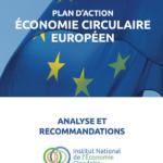 Publication « Plan d'action économie circulaire européen – Analyse et recommandations »