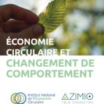 NEW Publication Économie Circulaire et changement de comportement
