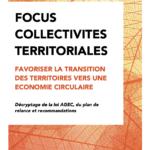 FOCUS Collectivites Territoriales et Economie Circulaire