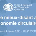 WEBINAR 04.02 «Le mieux-disant au service de l'économie circulaire»